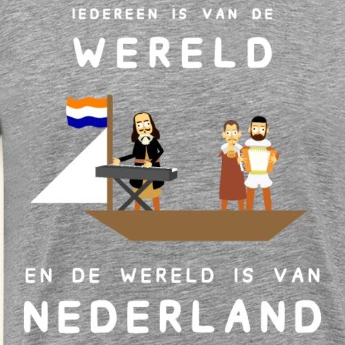 Iedereen is van de wereld... - Mannen Premium T-shirt