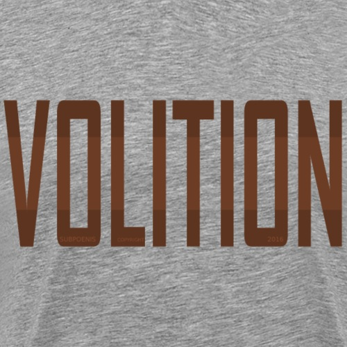 VOLITION taupe - Men's Premium T-Shirt