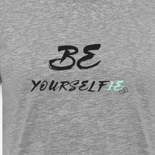 Be Yourself(ie) - Men's Premium T-Shirt