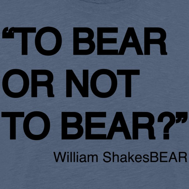 grrr_shakesbearTo bear or not to bear