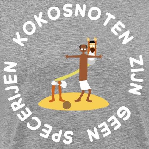 Kokosnoten zijn geen specerijen - Mannen Premium T-shirt