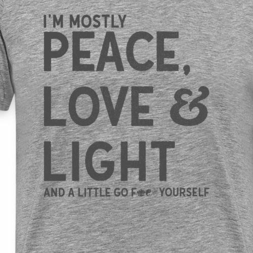 I'm mostly peace love light and a little go Yoga - Männer Premium T-Shirt