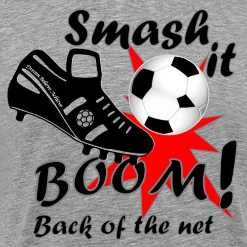Smash it Boom back of the net black - Men's Premium T-Shirt