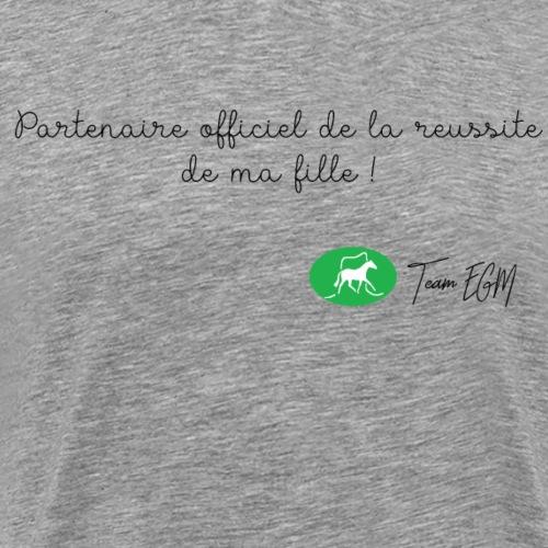 Partenaire officiel de la réussite de ma fille ! - T-shirt Premium Homme