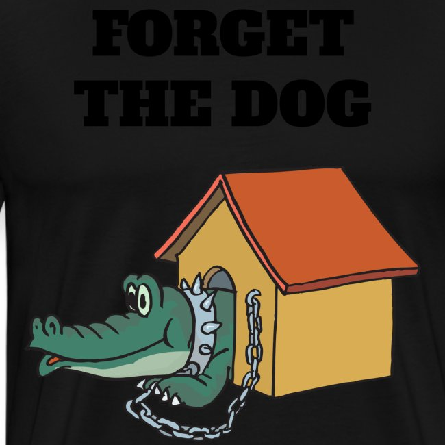 Forget The Dog