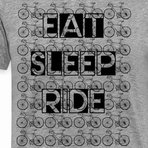 Eat Sleep Ride Rennrad - Männer Premium T-Shirt