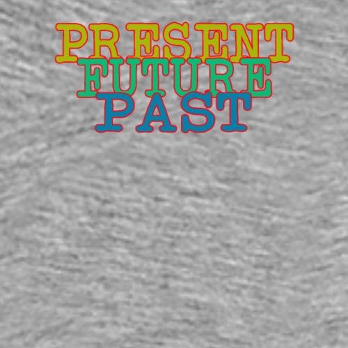 Gegenwart Zukunft Vergangenheit - Männer Premium T-Shirt