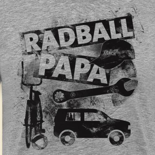 Radball | Papa - Männer Premium T-Shirt