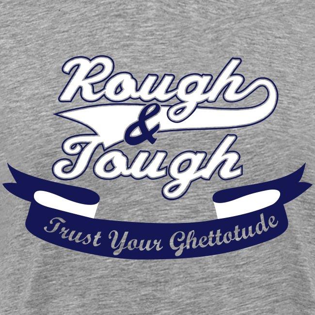 Rough Tough Streetwear