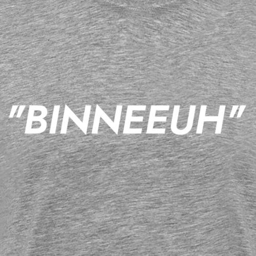 Binneeuh! - Mannen Premium T-shirt