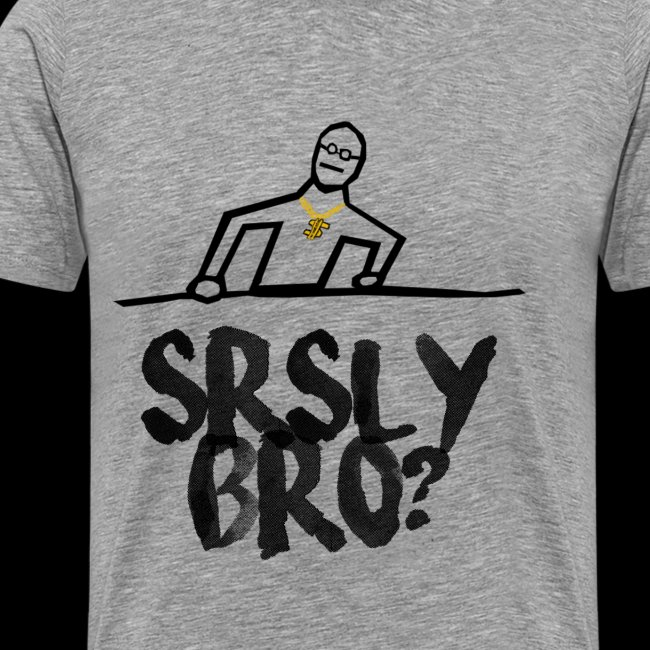 Seriously Bro? Meme Funny Comic
