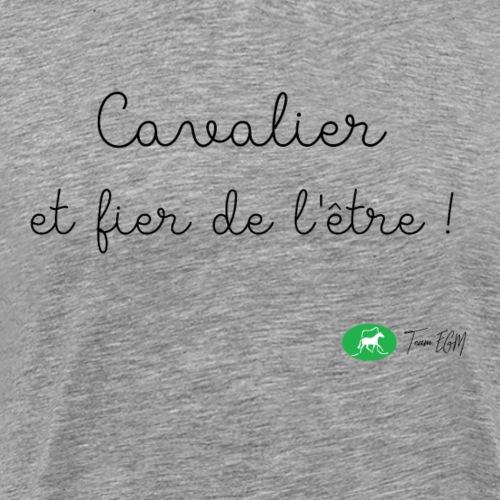 Cavalier et fier de l'être ! - T-shirt Premium Homme