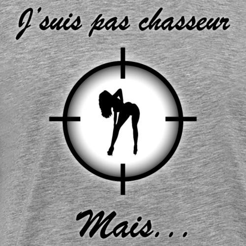 je suis pas chasseur - T-shirt Premium Homme
