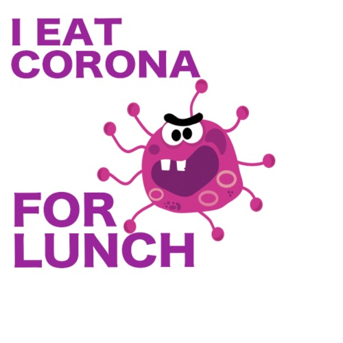 I Eat Corona For Lunch - Coronavirus fun shirt - Mannen Premium T-shirt