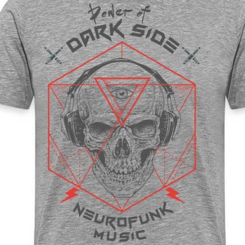 Neurofunk DNB Power Of Dark Side - Men's Premium T-Shirt