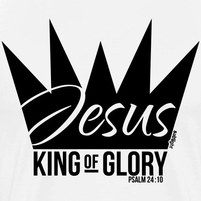 JESUS KING OF GLORY // Psalm 24:10 (BLACK)
