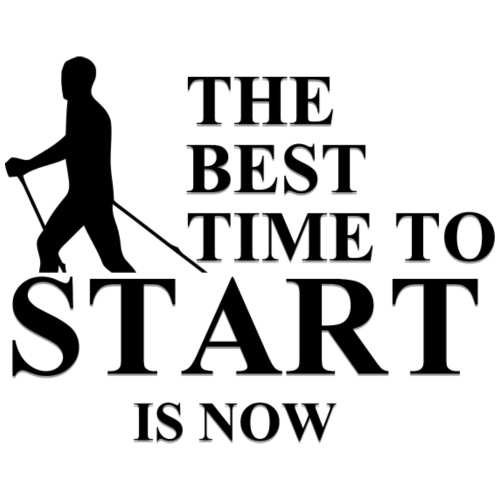 The Best Time to Start is Now Nordic Walking - Männer Premium T-Shirt