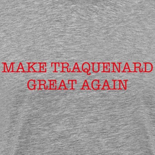 TRAQUENARD GREAT AGAIN