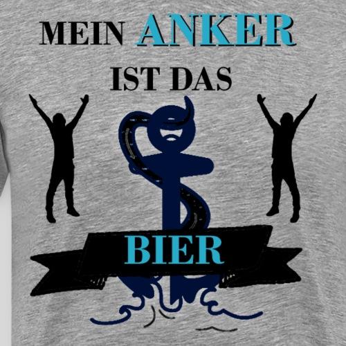 Bier Bierspruch Mein ANKER ist das BIER - Männer Premium T-Shirt
