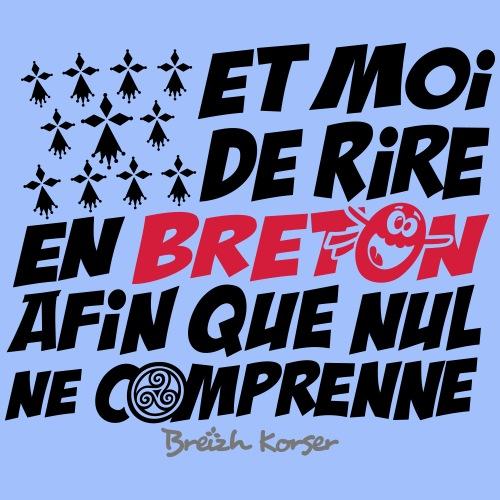 Et moi de rire en breton 2 - T-shirt Premium Homme