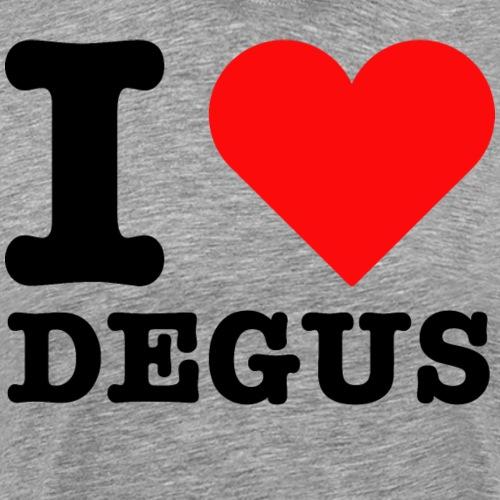 I Love Degus | Lustiger Spruch - Männer Premium T-Shirt