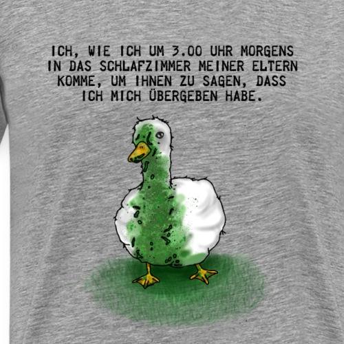 Ente Übergeben   Lustiger Spruch Nachts nach Hause - Männer Premium T-Shirt