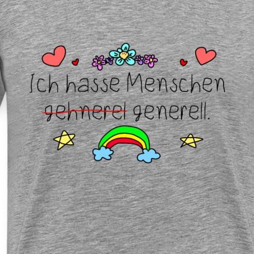 Menschen hassen generell | humor Sarkasmus Lustig - Männer Premium T-Shirt