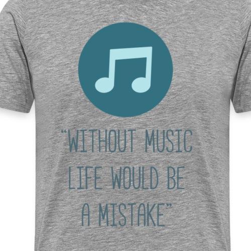 Life without music - Men's Premium T-Shirt