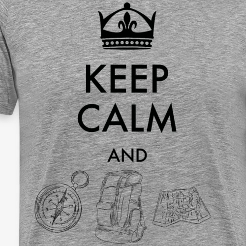 keepcalmandexplore - Men's Premium T-Shirt