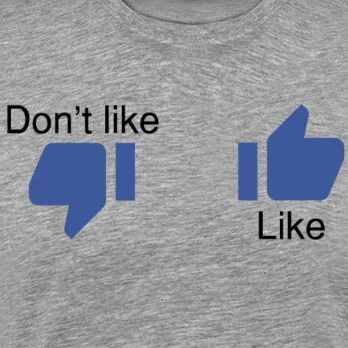 Like o don't like - T-shirt Premium Homme