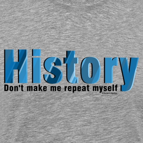 Blue Repeat History - Men's Premium T-Shirt