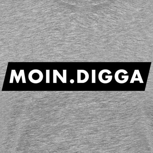 In Hamburg sagt man: Moin Digga! - Geschenk - Männer Premium T-Shirt