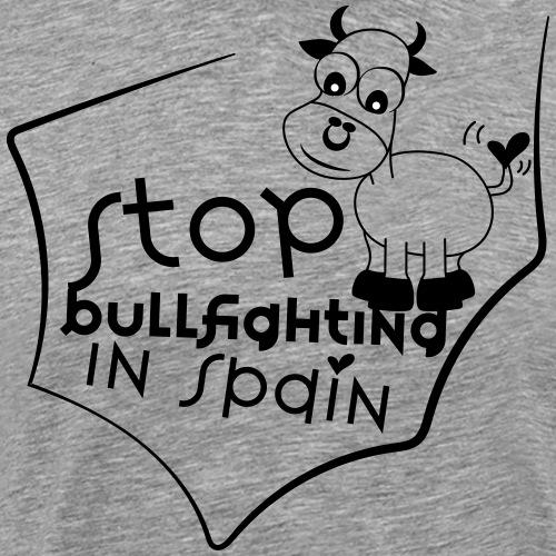 Paremos la tauromáquia en España - Camiseta premium hombre