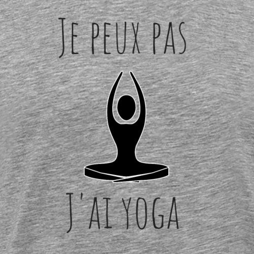 t-shirt yoga je peux pas j'ai yoga - T-shirt Premium Homme