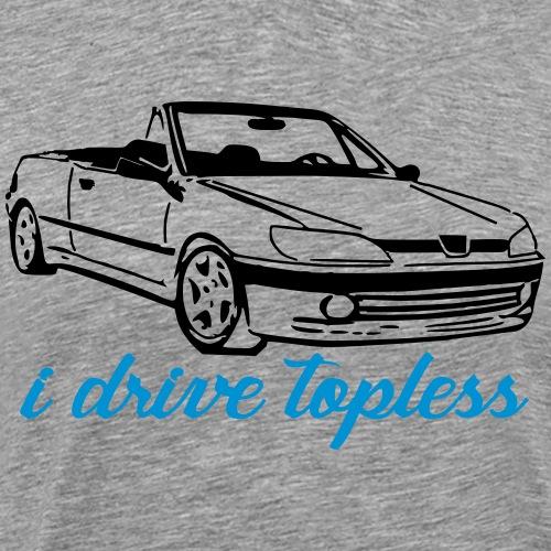 306 #idrivetopless by GusiStyle - Männer Premium T-Shirt