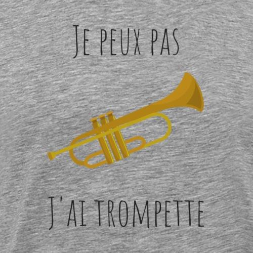 t-shirt trompette je peux pas j'ai trompette - T-shirt Premium Homme