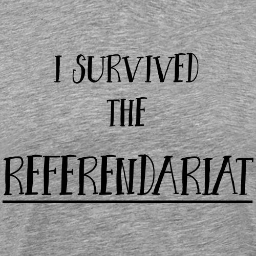 I survived the Referendariat - Männer Premium T-Shirt