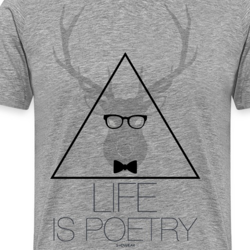 Life is Poetry - Men's Premium T-Shirt