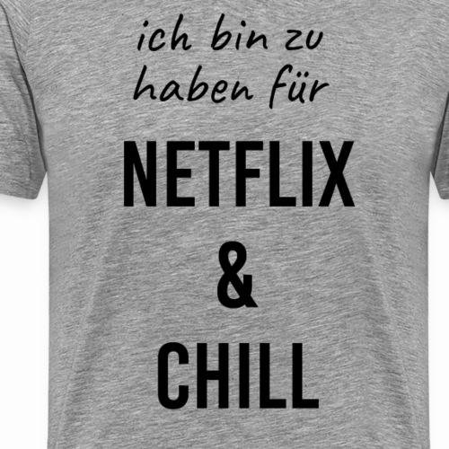 Netflix & Chill - Männer Premium T-Shirt