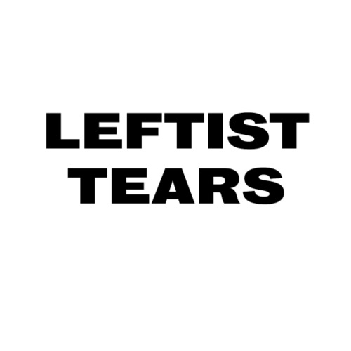 Leftist Tears