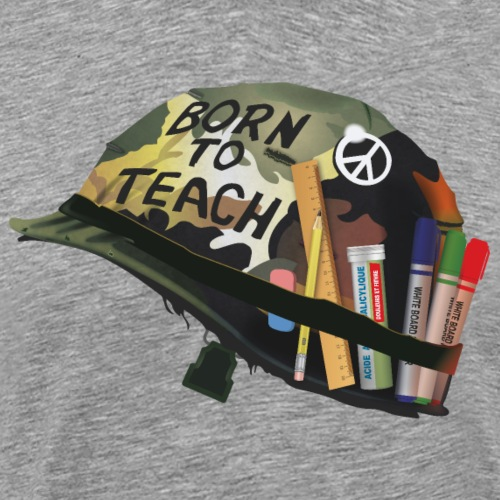 Born to teach - AAS - T-shirt Premium Homme