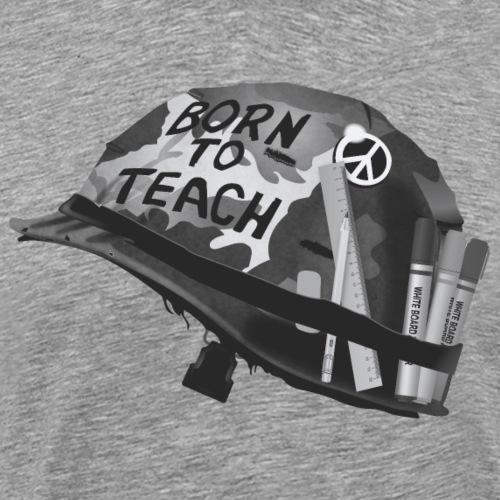 Born to teach NB - Men's Premium T-Shirt