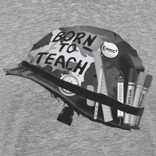 Born to teach science N&B - Men's Premium T-Shirt