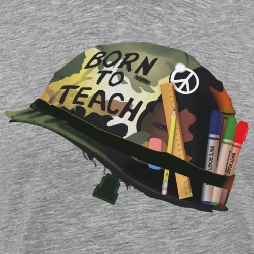 Born to teach - T-shirt Premium Homme