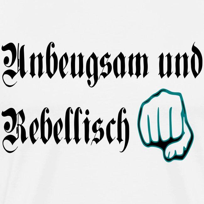 unbeugsan rebellisch