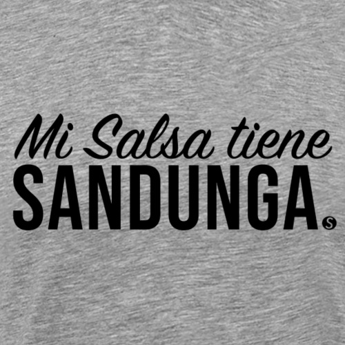 MI SALSA TIENE SANDUNGA (Elito Revé y su Charangón - Männer Premium T-Shirt