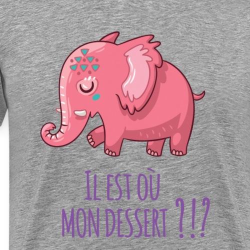 IL EST OÙ MON DESSERT - T-shirt Premium Homme