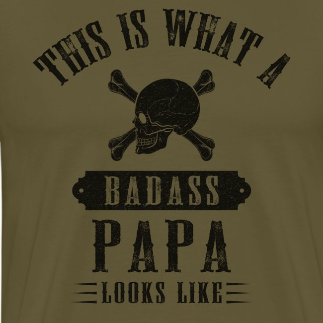 This Is What A Bad Ass Papa Looks Like