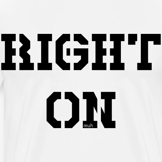 Right On - black