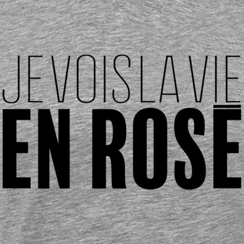 La vie en rosé - T-shirt Premium Homme
